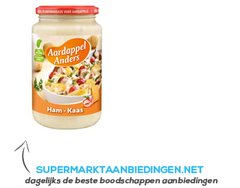 Aardappel Anders Ham-kaas aanbieding